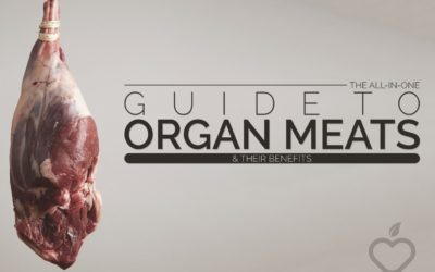 The All-In-One Guide To Organ Meats & Their Benefits